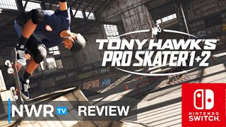 Tony Hawk's Pro Skater 1+2 (Nintendo Switch) Review (Video Game Video Review)