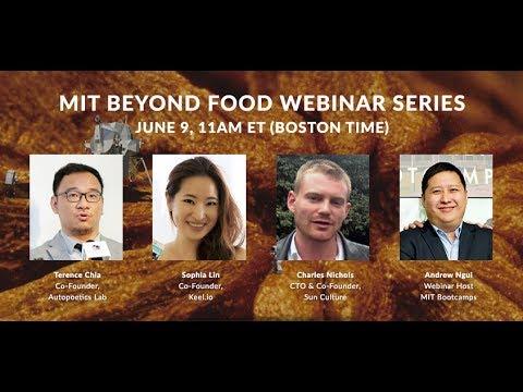 Leveraging Tech, Big Data Optimization, Clean Energy & Water – MIT Beyond Food Webinar Series #4