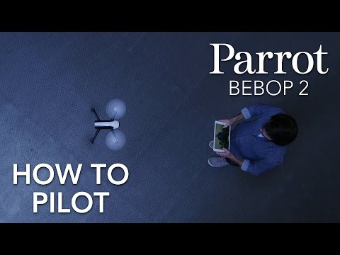 Parrot Bebop 2 - Tutorial #2 - Piloting