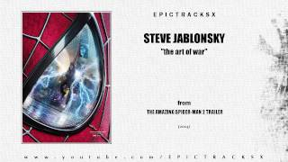 Steve Jablonsky - The Art of War (The Amazing Spider-Man 2 trailer music, 2014)