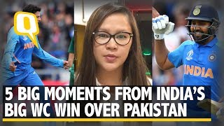 ICC WC 2019 | Five Big Moments From India vs Pakistan Match | The Quint