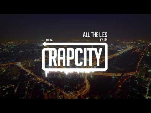 YF JR - All The Lies