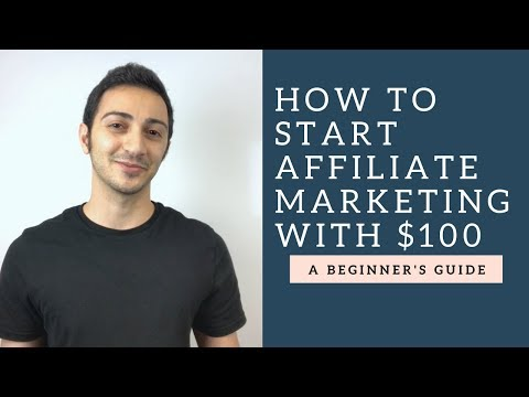 Affiliate Marketing Tutorial: How to Get Started with Less Than $100