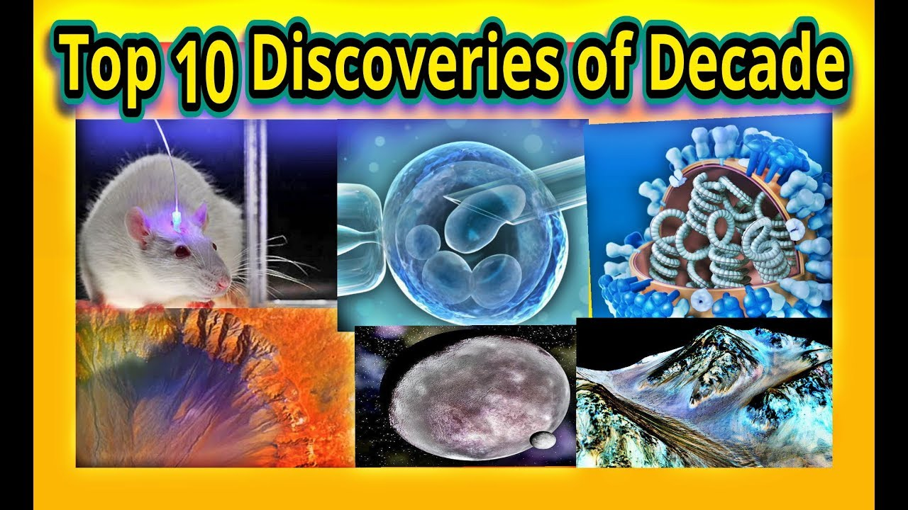 top 10 discoveries of decade
