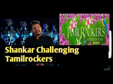 Shankar Challenging Tamilrockers