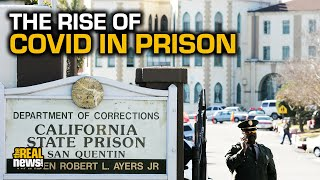 Who's Responsible For The Rise In COVID-19 Cases In Prison?