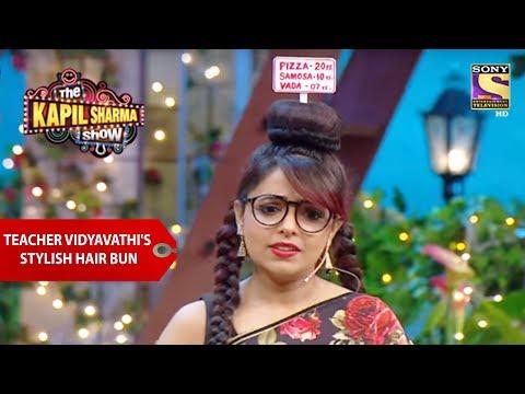 Teacher Vidyavathi's Stylish Hair Bun - The Kapil Sharma Show