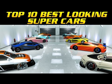 TOP 10 BEST LOOKING SUPER CARS IN GTA ONLINE  YouTube