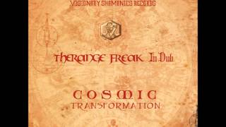 Therange Freak in Dub - Cosmic Transformation [Full EP]