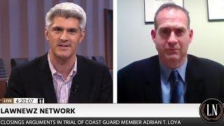 Alan Tuerkheimer Talks Adrian Loya Trial on LawNewz Network