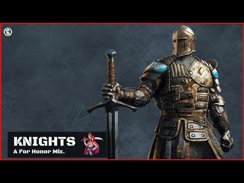 Music for Playing For Honor 🗡 Knights Mix 🗡 Playlist to play For Honor
