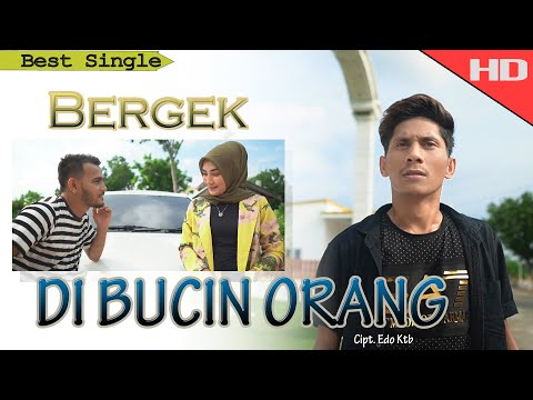 bergek---di-bucin-orang---[official-video-music-hd-quality-2020]