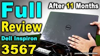 Dell Inspiron 3567 Full Review ater 11 Months | Best Laptop Under 40000 | Laptop Under 40000
