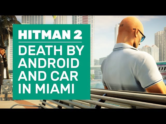 Hitman 2 Miami Walkthrough | Death By Android, Car Exhaust And Winners Podium