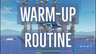 Fortnite Warm-up Routine