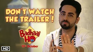 Ayushmann doesn't want you to see #BadhaaiHo trailer, why? thumbnail