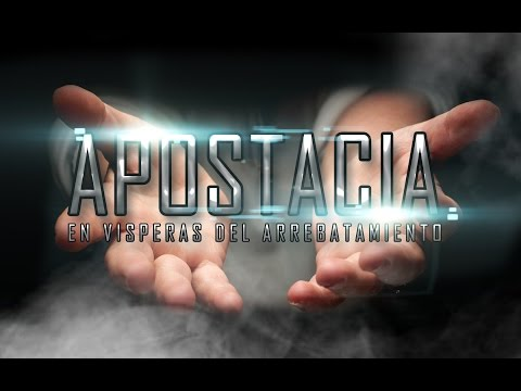 Evangelista Mario Diaz Tema: Apostacia en Visperas del Arrebatamiento