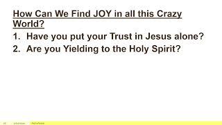 Virtues of the Kingdom   Joy   Pastor Duane