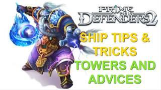 Prime World Defenders 2 -  Ship Tips & Tricks + Advices