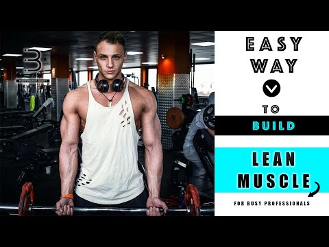 easy-way-to-build-lean-muscle---for-busy-professionals