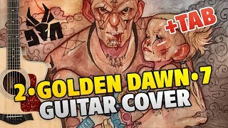 DIE ANTWOORD – 2•GOLDEN DAWN•7 (fingerstyle guitar cover, tabs, chords, lyrics)