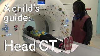 A child's guide to hospital: CT - Head