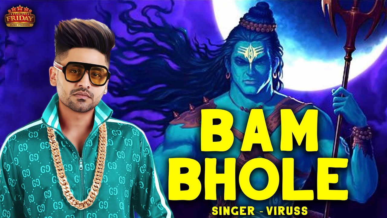 Bam Bhole || Official Video || Viruss || ACME MUZIC || New Songs 2020 |  Friday music premiere - YouTube
