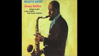 "If Ever I Would Leave You - Sonny Rollins - From ""What"
