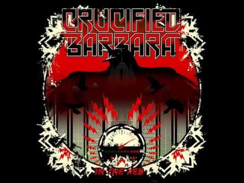 Crucified Barbara - I Sell My Kids For Rock N' Roll