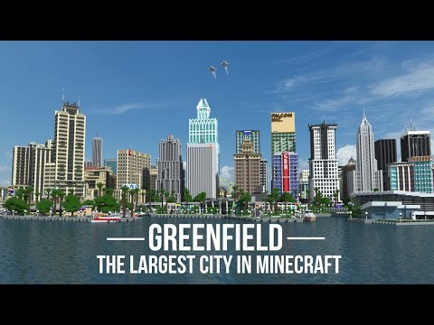 Greenfield - The Largest City In Minecraft - V0.5