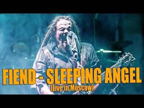Leos Hellscream   FIEND - Sleeping Angel (Live In Moscow)