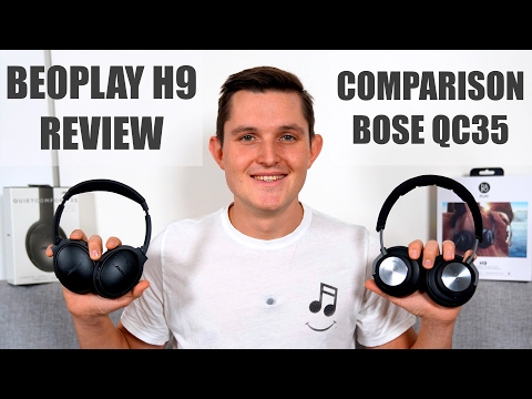 Best Bluetooth Wireless Headphones? B&O Beoplay H9 Review - In Comparison With Bose QuietComfort 35