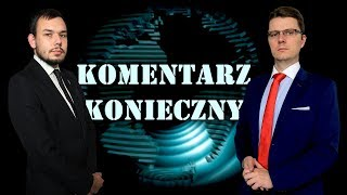 """""""Pachnie czosnkiem i czerwonym manifestem"""" - Komentarz Konieczny!"""