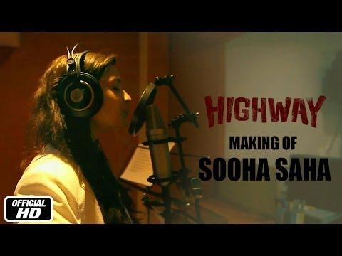 The Making of Sooha Saha Song With Alia Bhatt, AR Rahman & Imtiaz Ali