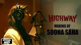 The Making of Sooha Saha Song With Alia Bhatt, A.R. Rahman & Imtiaz Ali