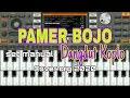 PAMER BOJO - Set manual Dangdut Koplo Cover ORG 2020