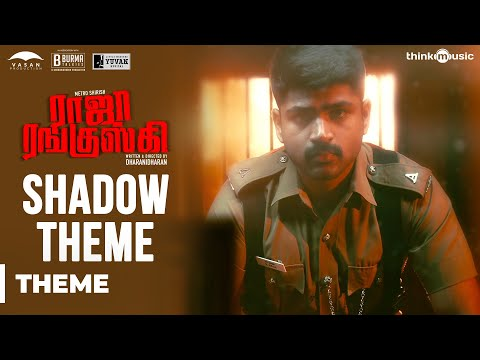 Raja Ranguski | Shadow Theme Video | Yuvan...
