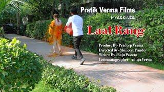 Gambar cover LAAL RANG - A SHORT FILM BY PRATIK VERMA FILMS