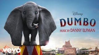 "Danny Elfman - Holt in Action (From ""Dumbo""/Audio Only)"