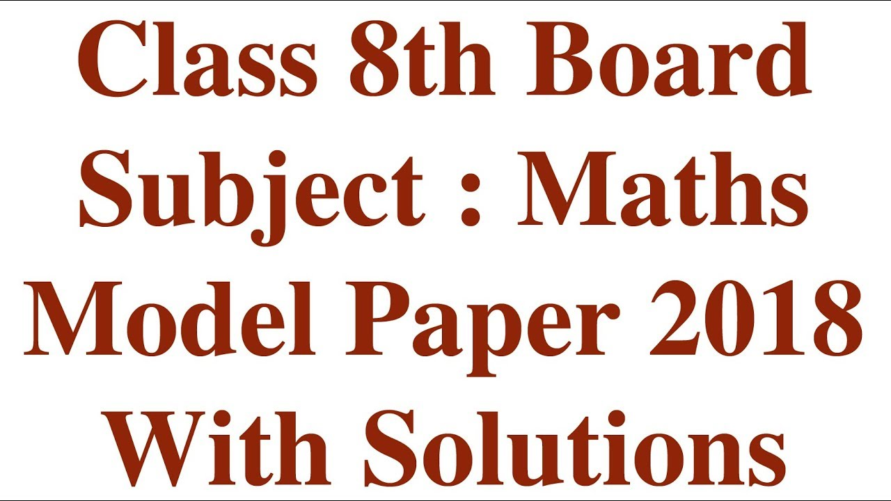 Part 1 hindi class 8th board maths 2018 model paper solution hindi class 8th board maths 2018 model paper solution prarambhik shiksha purnata malvernweather
