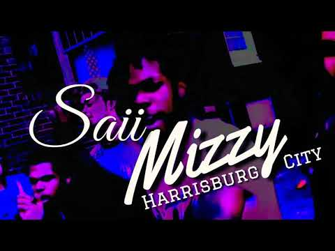 #1 Artist Promo- Video Reel- Saii Mizzy - Harrisburg Pa