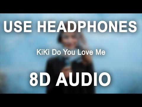 Drake - KiKi Do You Love Me (8D AUDIO) In My Feelings 🎧