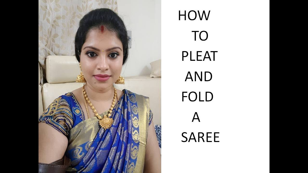 HOW TO PLEAT AND FOLD A SAREE - ENGLISH - YouTube