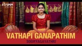 Vathapi Ganapathim I Sooryagayathri I Muthuswami Dikshitar