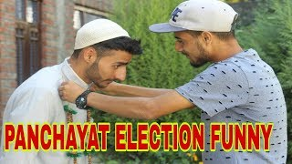 Panchayat Election Funny Video By Kashmiri rounders