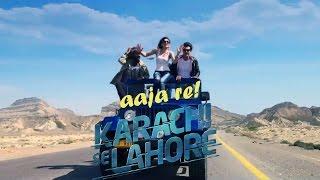 Aja Re Aja   Ali Hamza   Shiraz Uppal   Karachi Se Lahore