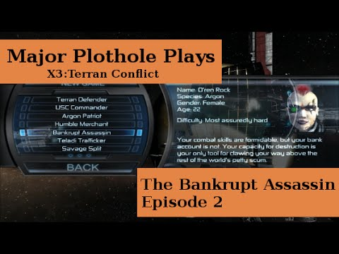 Terren Split | Major Plothole Plays X3 Terran Conflict Episode 2 Youtube