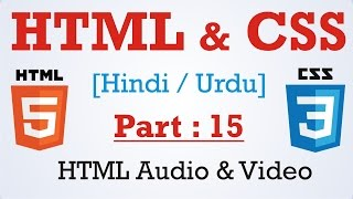 Learn HTML & CSS in Hindi - Urdu Part : 15 - HTML audio and Video