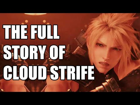 The Full Story Of Cloud Strife (Part 2) - Before You Play Final Fantasy 7 Remake
