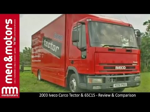 2003 Iveco Cargo Tector & 65C15 – Review & Comparison